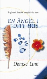 En ängel i ditt hus, Denise Lynn