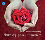 Älska dig själv - ännu mer, Barbro Bronsberg, Earbooks, självkänsla