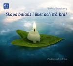 CD guidade meditationer, stresshantering, utbrändhet, Barbro Bronsberg